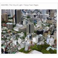 HASYMO - The City of Light / Tokyo Town Pages - EP